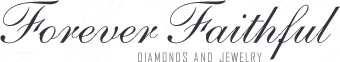 Forever Faithful Diamonds & Jewelry - Engagement Ring Store